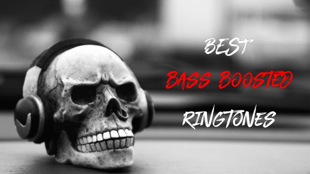 bass boosted songs ringtones