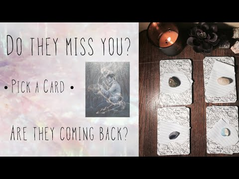 PICK A CARD + A POEM ✨ Do They Miss You? Are They Coming Back? 💏💔