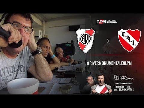 EN VIVO - River vs. Independiente - Fecha 23 - Superliga - Relatos Atilio Costa Febre