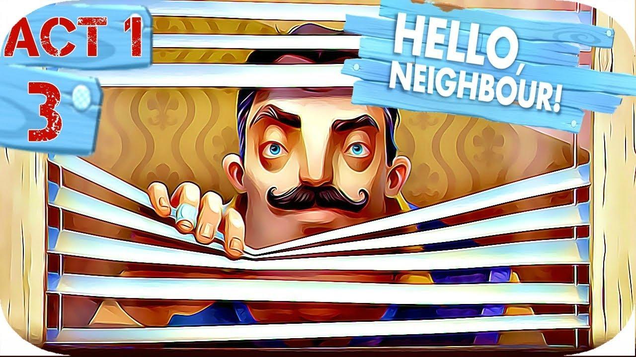 HELLO NEIGHBOR GAMEPLAY WALKTHROUGH | XBOX ONE | ACT 1 ...