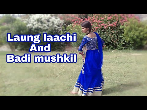Laung Laachi And Badi Mushkil //mix Song//new And Old Song//dance Choreography By Gauri Sikarwar