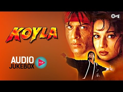 koyla-jukebox---full-album-songs-|-shahrukh-khan,-madhuri-dixit,-rajesh-roshan