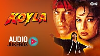 koyla-jukebox---full-album-songs-shahrukh-khan-madhuri-dixit-rajesh-roshan