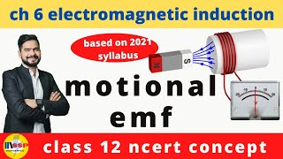 3 motional emf || electromagnetic induction || by ssp sir