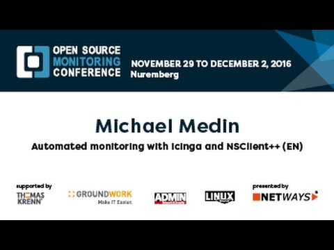OSMC 2016 | Automated monitoring with Icinga and NSClient++ (EN) by Michael  Medin