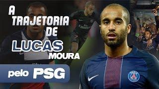 Relembre toda a TRAJETÓRIA de LUCAS MOURA pelo PSG