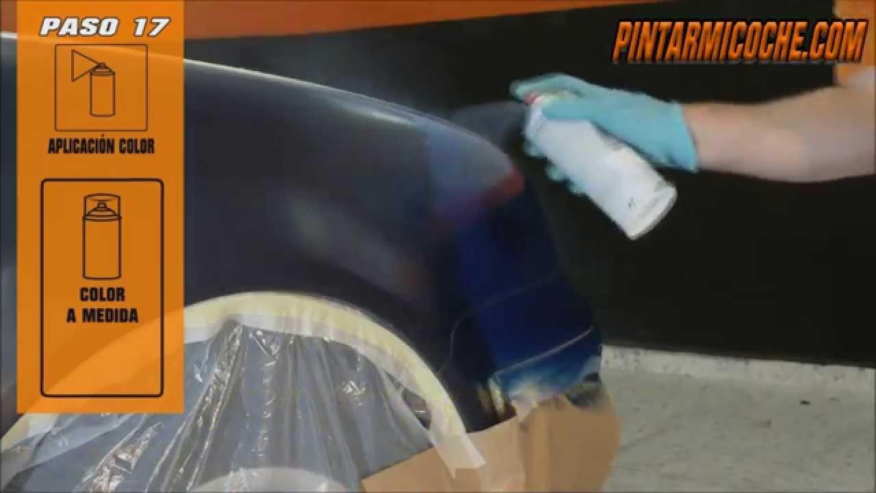 Como Pintar Mi Coche Con Spray Pintarmicoche Com Youtube