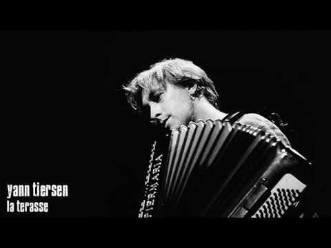Yann Tiersen - La Terrasse