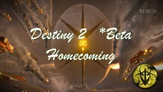 Destiny 2 BETA: Homecoming Mission (with DropHazard)