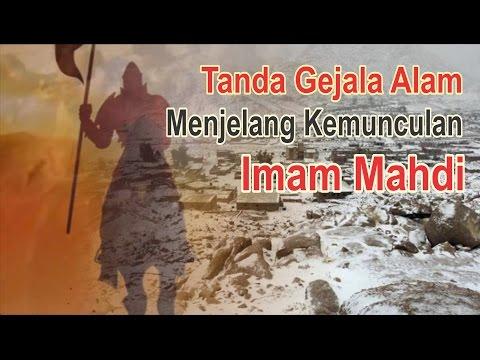 Gejala Alam Tanda Kemunculan Imam Mahdi di akhir zaman