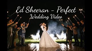 Wedding  || Perfect - Ed Sheeran
