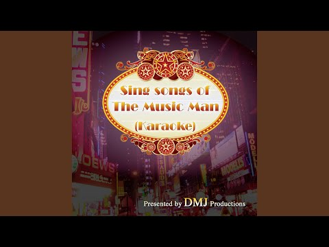 Gary Indiana (Karaoke Track) (In the Style of Music Man)