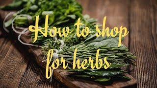 Shopping for herbs! what to look for by World Cookbook Award winner Bridget Davis ⭐⭐⭐⭐⭐