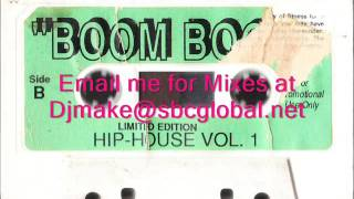 Boom Boom Hip House Vol 1 - Tony Badea Chicago Mix 90