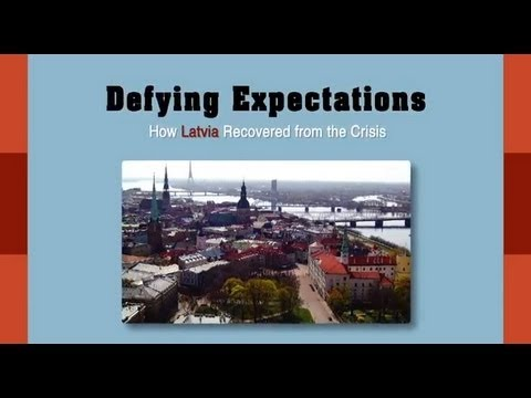 How Latvia Recovered From the Crisis