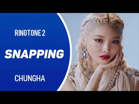 chungha---snapping-(ringtone)-#2-|-download