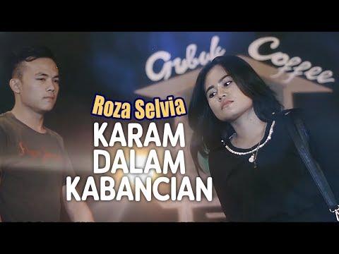 Roza Selvia - Karam Dalam Kabancian (Pop Minang)