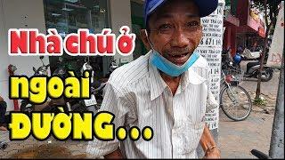 Ngày kiếm 10k | Nhà chú ở ngoài đường nghe mà rớt nước mắt!
