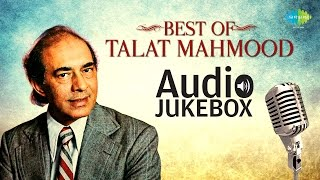Best of Talat Mahmood - Vol 1 | Jukebox (HQ) | Talat Mahmood Hit Songs