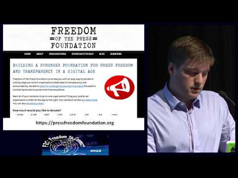 F2C 2013: 1.5 Trevor Timm -- Introducing the Freedom of the Press Foundation