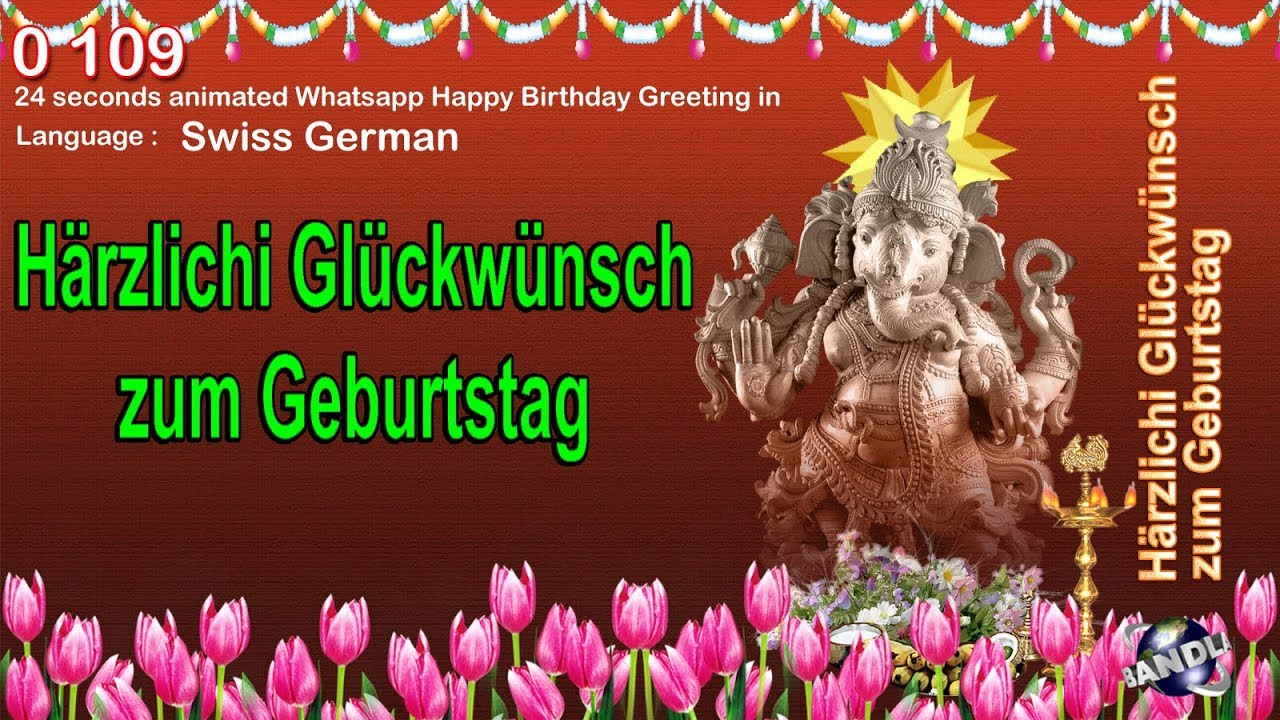 0 109 Swiss German 24 Seconds Animated Happy Birthday Whatsapp Greeting Wishes Youtube