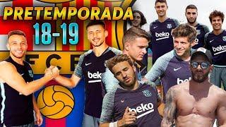 FC BARCELONA PRE-Temporada 2018-19 | Entrenamientos y Gira USA