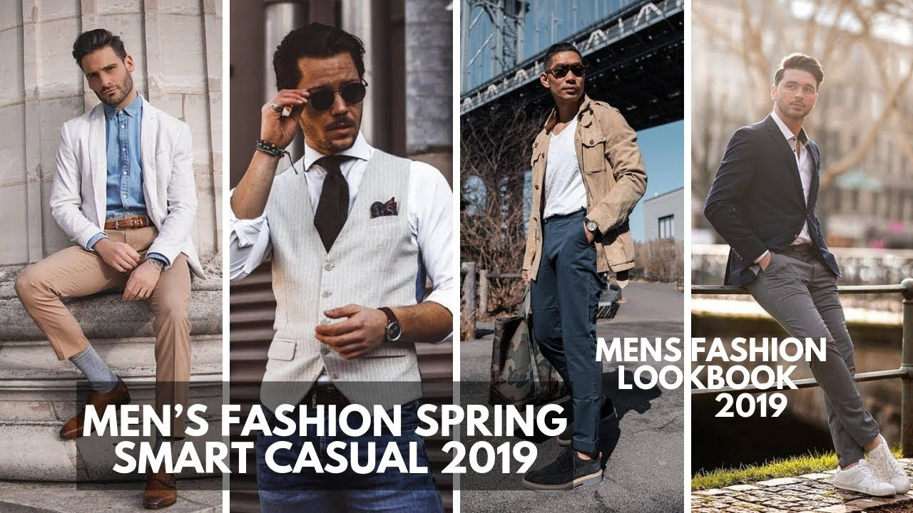 MEN'S SPRING SMART CASUAL OUTFITS | Streetwear Inspiration | Lookbook 2019 1