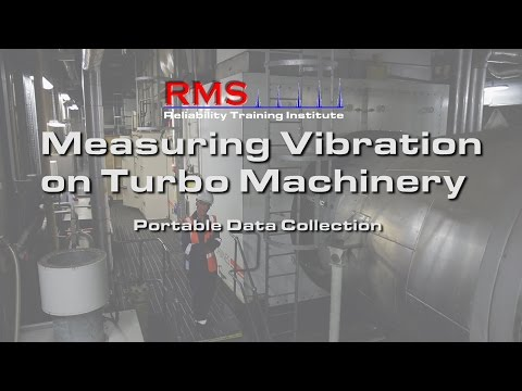 Vibration Analysis -  Measuring Vibration Data on Turbo Machinery