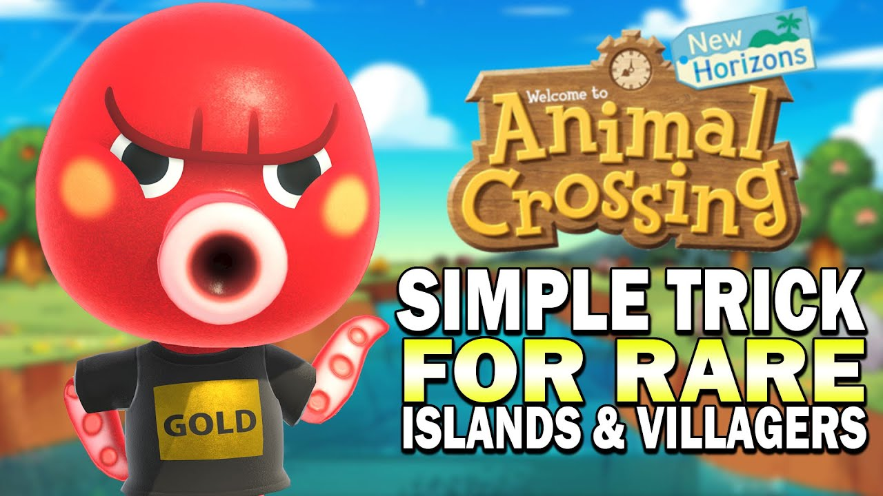 Easy Trick To Get Rare Villagers Rare Islands Animal Crossing New Horizons Guide Yo Animal Crossing Amiibo Cards Animal Crossing Animal Crossing Wild World