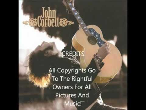 Judge Of A Man - John Corbett (With Lyrics)
