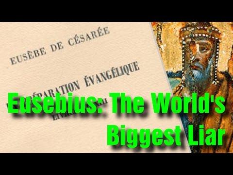 Eusebius: The World's Biggest Liar