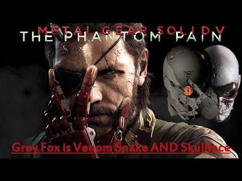 [MGS5 Theory] - Grey Fox is Venom Snake AND Skullface