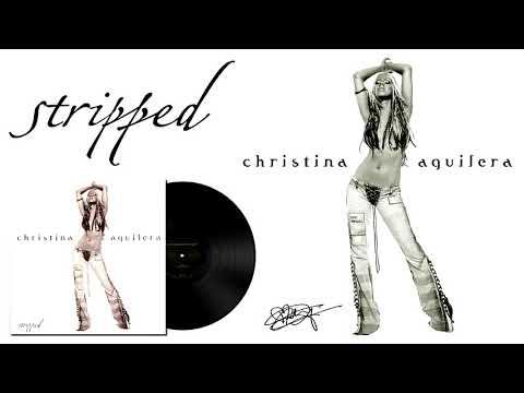 Christina Aguilera - Stripped (2002) Full Album