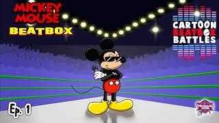 Mickey Mouse Beatbox Solo - Cartoon Beatbox Battles