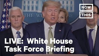 White House Coronavirus Task Force Holds a Press Briefing | LIVE | NowThis