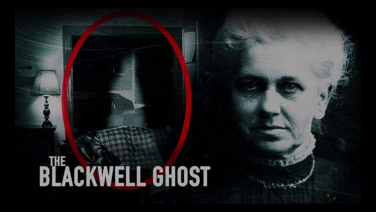The Blackwell Ghost: Real or Fake? - YouTube
