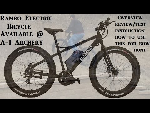 Rambo Electric Bike Review Test How To Use A Bike For Bow Hunting