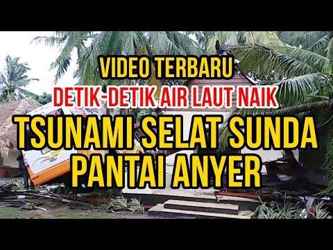 Video Terbaru Detik-Detik Air Laut Naik - Tsunami Anyer (selat sunda)