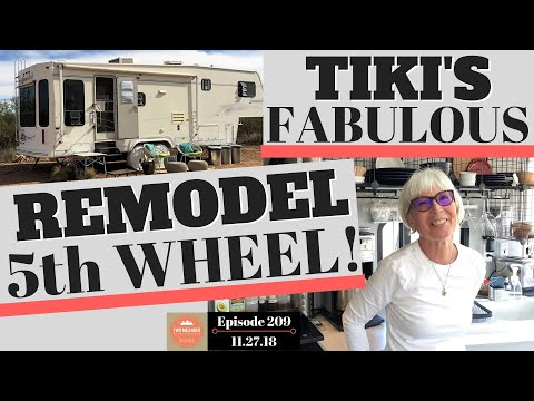 Tiki's 5th Wheel Tour: Amazing Snowbird Remodel (S2.E209)