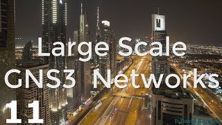 GNS3 Talks: Building large scale GNS3 networks (Part 11): ISP configuration and troubleshooting