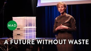 A Future Without Waste   Ida Auken