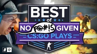 Best of No F@#!s Given CS:GO plays