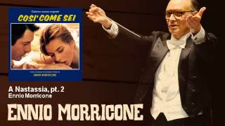 Ennio Morricone - A Nastassia, pt. 2 - Così Come Sei (1978)