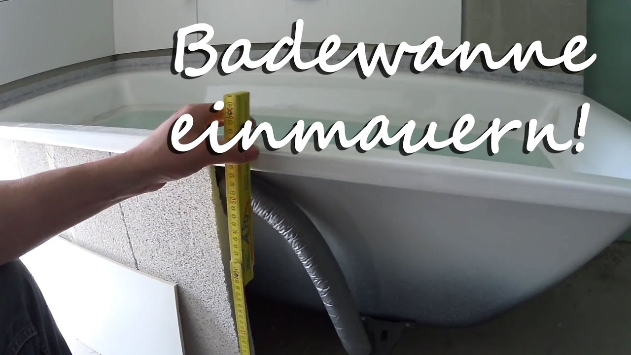 badewanne einmauern tutorial youtube. Black Bedroom Furniture Sets. Home Design Ideas