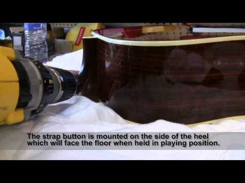 Installing Strap Button On Neck Heel of Acoustic Guitar
