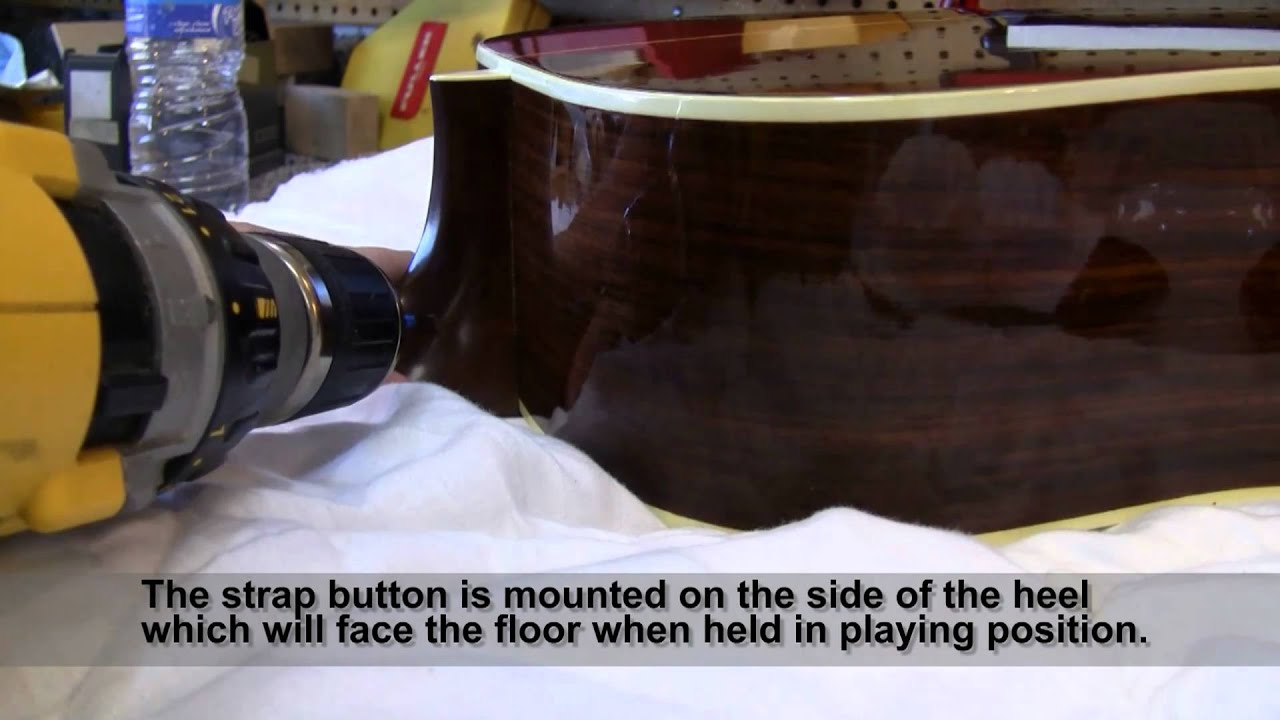 Installing Strap Button On Neck Heel Of Acoustic Guitar Youtube