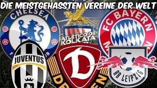 Die meistgehassten Vereine der Welt