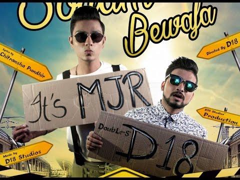 Sonam Bewafa - MJR feat. DoubLe-S'   D18   Sonam Gupta   Hindi Video Song 2016