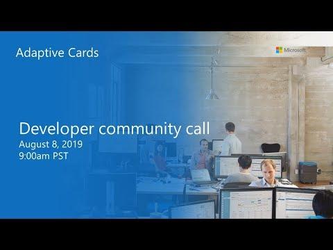 Adaptive Cards developer community call-August 2019