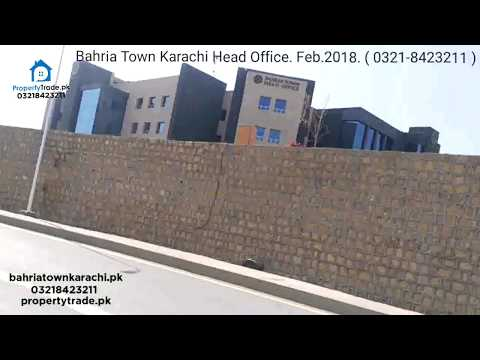 Bahria Town Karachi Head Office Video Update Feb. 2018